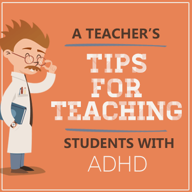 What Works for Me - A Teacher's Tips for Teaching Students with ADHD